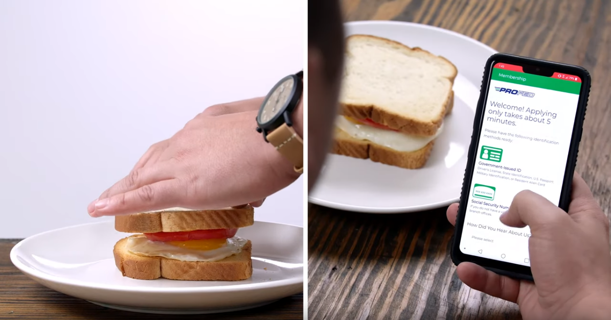 A screenshot of ProFed's advertising video describing how fast it is to open a ProFed account compared to capturing the perfect insta-worthy shot of your egg breakfast sandwich.